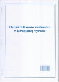 Denné hlásenie vedúceho v živočíšnej výrobe A4, 100 listov