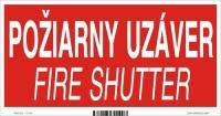 Označenie s textom Požiarny uzáver (Fire shutter)  - samolepka (20 x 10 cm)