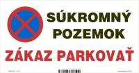 Označenie s textom Súkromný pozemok -zákaz parkovať (20 x 10 cm)