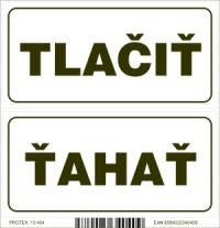 Označenie na dvere - TLAČIŤ - ŤAHAŤ (obidve 10x5 cm)