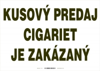 Oznam o zákaze predaja kusových cigariet - nesamolepiaci, laminovaný, veľkosť A4