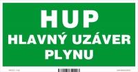 Označenie HUP - Hlavný uzáver plynu (20 x 10 cm)