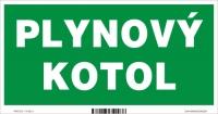 Označenie PLYNOVÝ KOTOL (20x10cm)