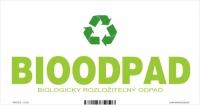 Označenie odpadu - separovaný zber - BIOODPAD (20x10 cm)