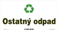 Označenie odpadu - separovaný zber - Ostatný odpad (20x10 cm)