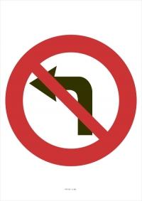 """Označenie """"Zákaz odbočovania vľavo"""" (A4, laminované)"""